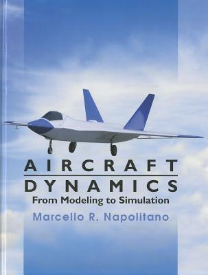 Aircraft Dynamics By Napolitano, Marcello