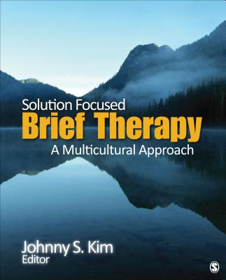 Solution-focused Brief Therapy By Kim, Johnny S. (EDT)